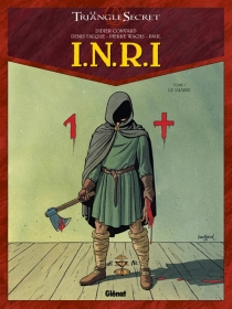 INRI : le triangle secret - Didier Convard