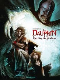 Le Dauphin, héritier des ténèbres - BriceCossu
