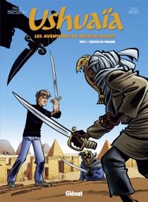 Ushuaïa : les aventures de Nicolas Hulot - PascalBresson