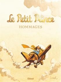 Le Petit Prince : hommages -