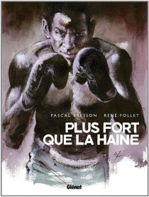 Plus fort que la haine - Pascal Bresson