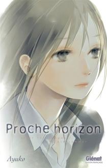 Proche horizon - Ayuko