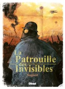 La patrouille des invisibles - OlivierSupiot