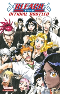 Bleach : official bootleg - Taito Kubo