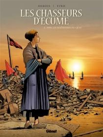 Les chasseurs d'écume - FrançoisDebois