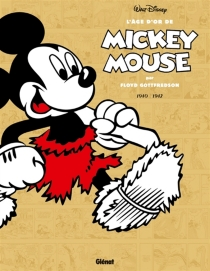 L'âge d'or de Mickey Mouse - FloydGottfredson