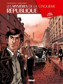 Les mystères de la cinquième République - FrançoisRavard