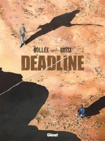 Deadline - Laurent-FrédéricBollée