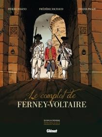 Le complot de Ferney-Voltaire - Makyo
