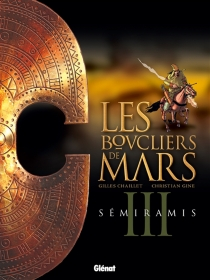 Les boucliers de Mars - GillesChaillet