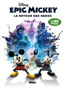 Epic Mickey : le retour des héros - Walt Disney company