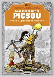 La grande épopée de Picsou| La jeunesse de Picsou - DonRosa