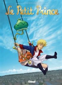 Le Petit Prince : les nouvelles aventures - ClotildeBruneau