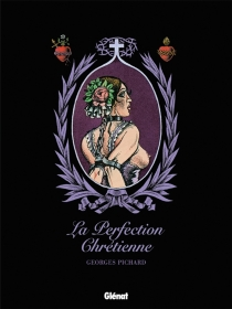 La perfection chrétienne - Georges Pichard