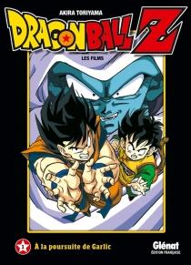 Dragon Ball Z : les films - AkiraToriyama