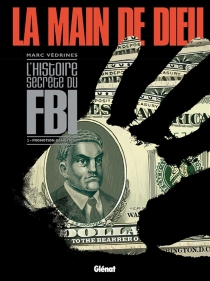 La main de Dieu : l'histoire secrète du FBI - Védrines