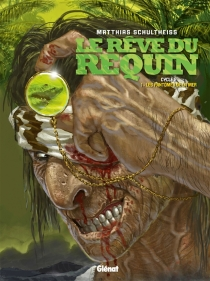 Le rêve du requin : cycle 2 - Schultheiss