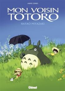 Mon voisin Totoro - HayaoMiyazaki