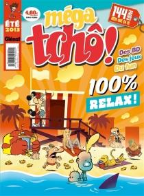 Méga tchô ! : été 2013 -