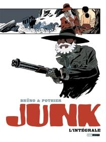 Junk : l'intégrale - Brüno