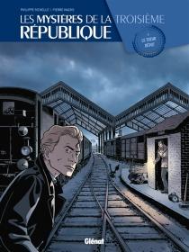 Les mystères de la troisième République - PhilippeRichelle