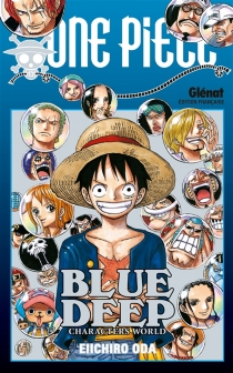 One piece blue deep - Eiichiro Oda
