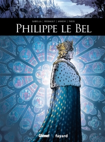 Philippe le Bel - EtienneAnheim