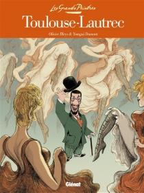 Toulouse-Lautrec : panneaux pour la baraque de la Goulue - OlivierBleys