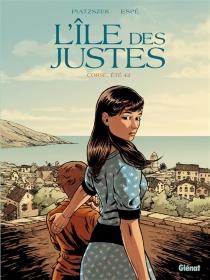 L'île des Justes : Corse, été 42 - Espé