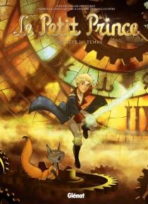Le Petit Prince : les nouvelles aventures - GuillaumeDorison