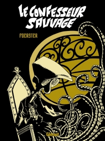 Le confesseur sauvage - Philippe Foerster