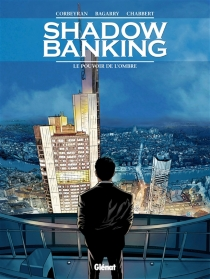Shadow banking - Frédéric Bagarry