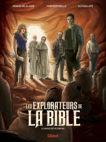 Les explorateurs de la Bible : le manuscrit de Sokoka - Yvon Bertorello