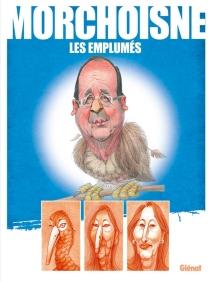 Les emplumés - Jean-ClaudeMorchoisne