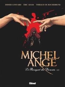Le banquet des damnés| Michel-Ange - ÉricAdam