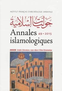 Annales islamologiques, n° 49 -