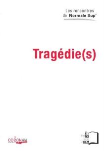Tragédie(s) -