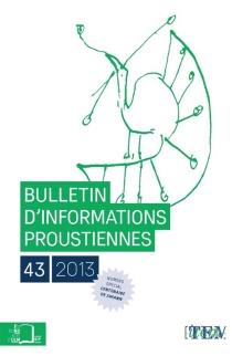 Bulletin d'informations proustiennes, n° 43 -