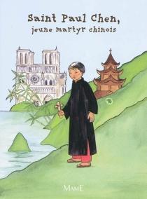 Saint Paul Chen, jeune martyr chinois - Brunor