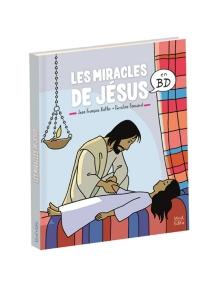 Les miracles de Jésus en BD - Jean-FrançoisKieffer