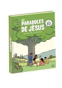 Les paraboles de Jésus en BD - Jean-FrançoisKieffer