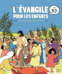 L'Evangile pour les enfants en BD - Jean-FrançoisKieffer