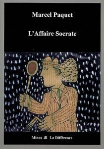 L'affaire Socrate - MarcelPaquet