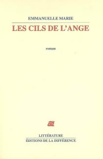 Les cils de l'ange - EmmanuelleMarie