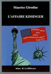 L'affaire Kissinger| Précédé de Girodias, l'insoumis - MauriceGirodias