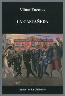 La Castaneda - VilmaFuentes
