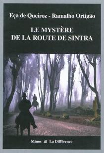 Le mystère de la route de Sintra - RamalhoOrtigao
