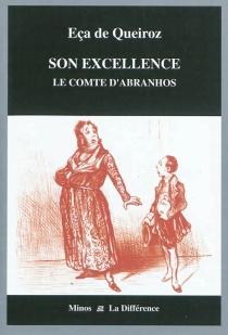 Son Excellence : le comte d'Abranhos - José Maria Eça deQueirós