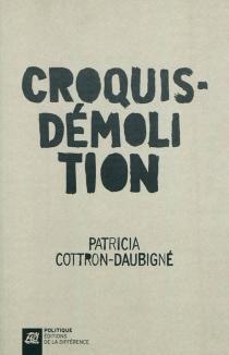 Croquis-démolition - PatriciaCottron-Daubigné
