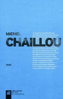 1945 : récit - MichelChaillou